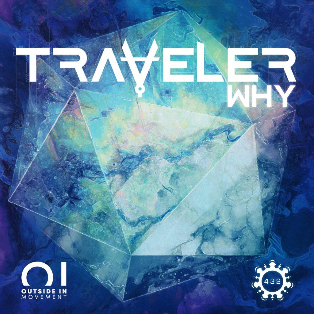 Traveler - Why
